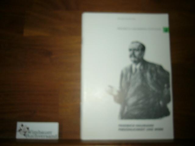 Friedrich Naumann, Persönlichkeit und Werk 5. Aufl.