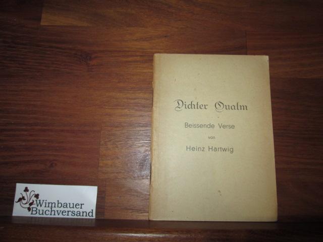 Dichter Qualm - Beissende Verse