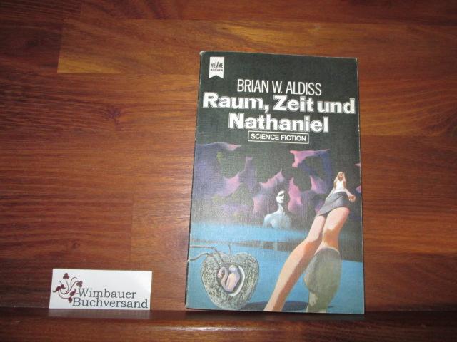 Raum, Zeit und Nathaniel Aldiss, Brian W. :