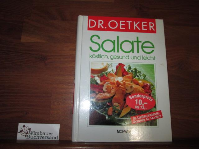 Salate : köstlich, gesund und leicht. [Dr. Oetker]