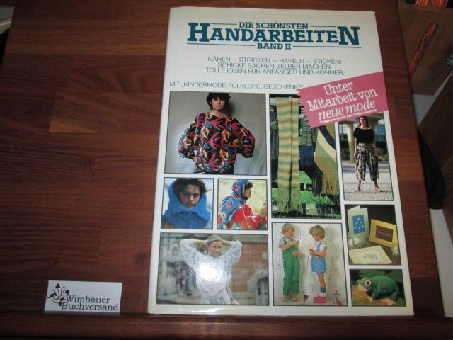 Die schönsten Handarbeiten : Band II