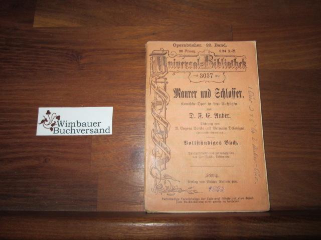 Maurer und Schlosser. Vollständiges Opernbuch. RUB 3037