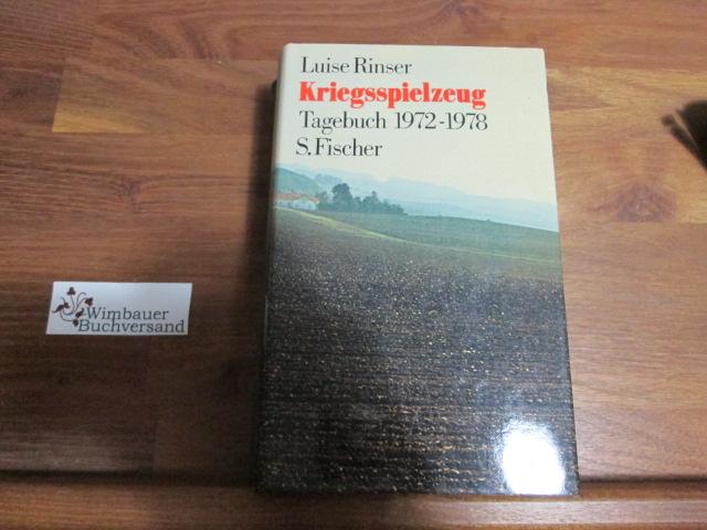 Kriegsspielzeug : Tagebuch 1972 - 1978. [1. - 8. Tsd.]