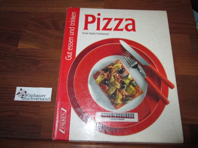 Pizza. Gut essen und trinken