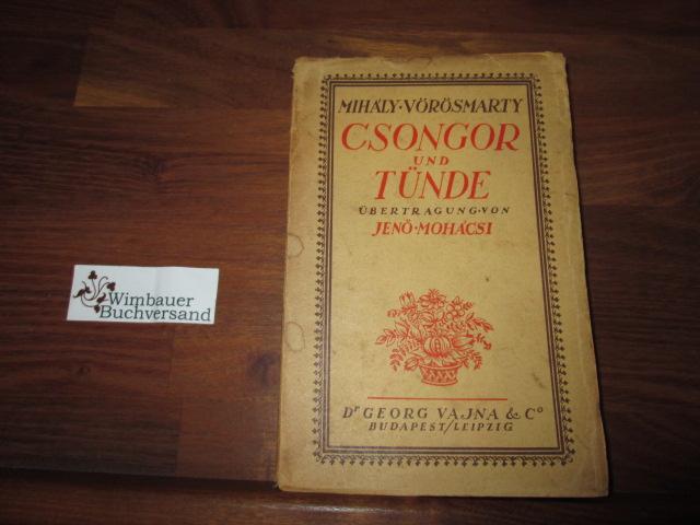 Csongor und Tünde : Dramatisches Gedicht