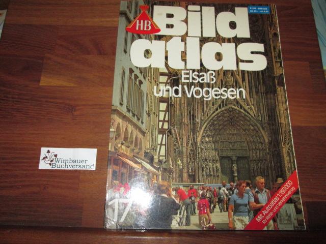 HB Bildatlas Nr. 17: Elsaß und Vogesen 4. Aufl.