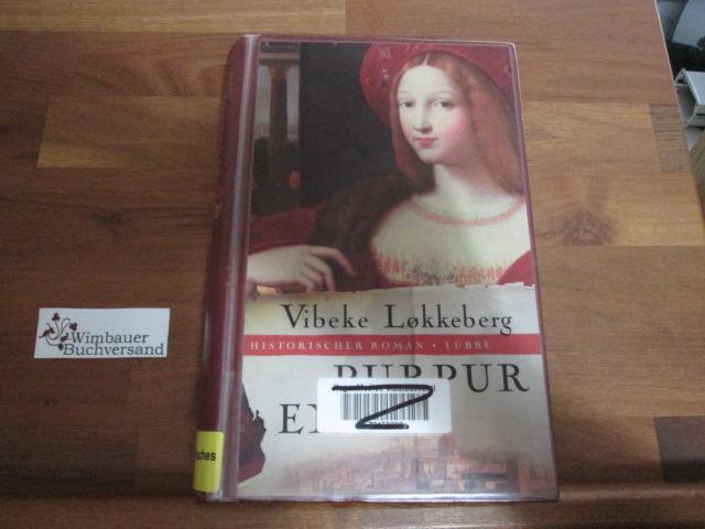 Purpurengel : historischer Roman. Aus dem Norweg. von Dagmar Lendt
