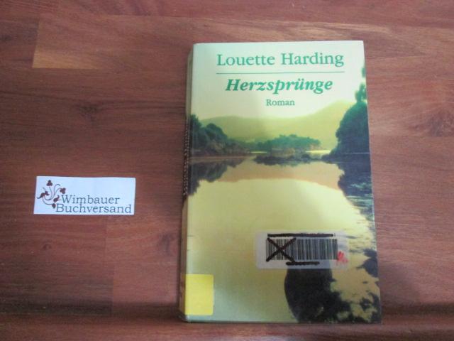 Herzsprünge : Roman. Aus dem Engl. von Michaela Link Dt. Erstveroüff., vollst. Taschenbuchausg., 1. Aufl.