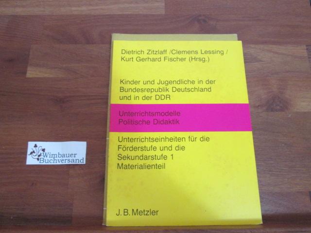 Kinder und Jugendliche in der Bundesrepublik Deutschland und in der DDR. - Teil: Materialienteil