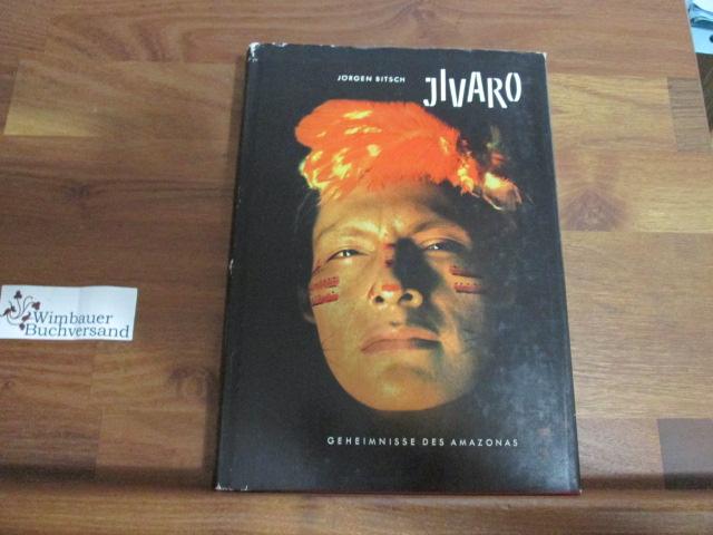 Jivaro. Geheimnisse des Amazonas 78.-85. Tausend