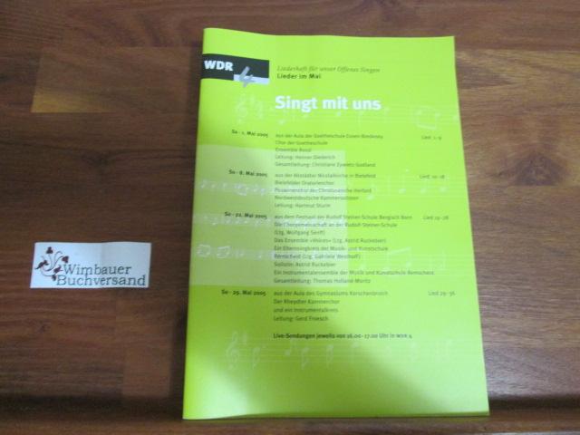 WDR : Singt mit uns : Liederheft für offenes Singen, Lieder im Mai (1.-29. Mai 2005)