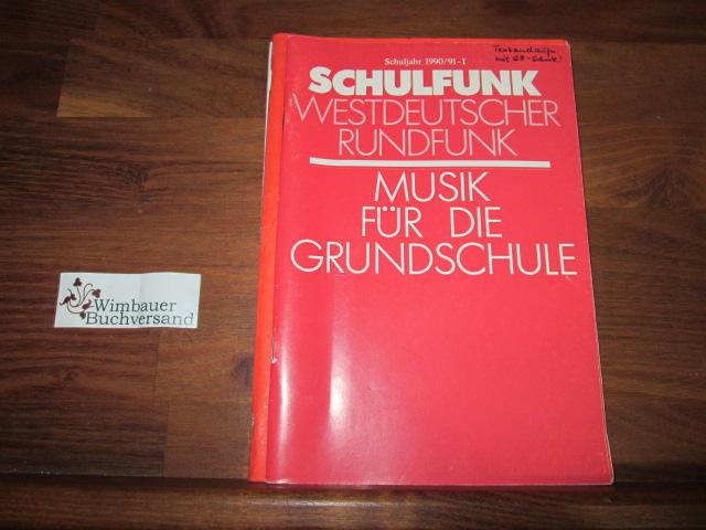Westdeutscher Rundfunk Schulfunk 1990/91-I Musik für die Grundschule