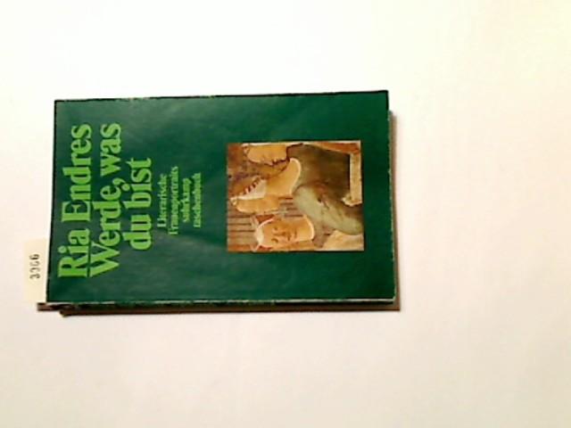 Werde, was du bist : literarische Frauenportraits. Suhrkamp-Taschenbuch ; 1942 1. Aufl.