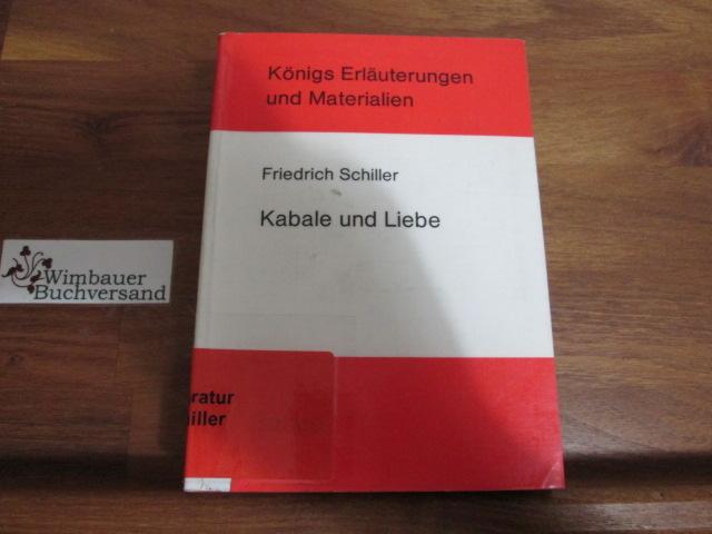 Erläuterungen zu Friedrich Schiller, Kabale und Liebe. von u. Martin H. Ludwig 1. Aufl.