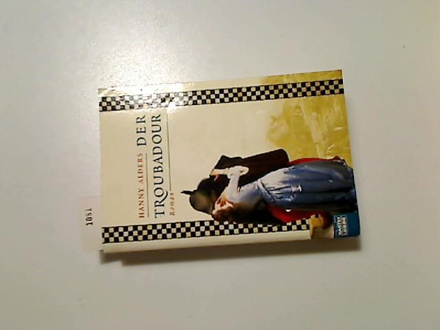 Der Troubadour : Roman. Bastei-Lübbe-Taschenbuch ; Bd. 14619 : Allgemeine Reihe 2. Aufl.