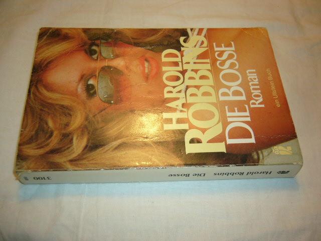 Robbins, Harold : Die Bosse 297.-316. Tausend