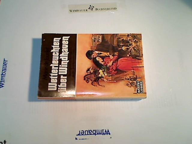 Wetterleuchten über Windhaven. Marie de Jourlet. Aus d. Amerikan. von Rosemarie Hundertmarck, Bastei-Lübbe-Taschenbuch ; Bd. 10135 : Allgemeine Reihe 3. Aufl.