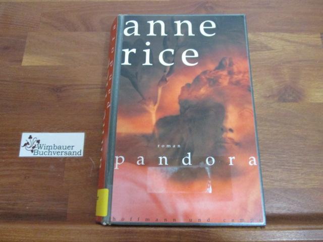 Pandora. Übers. aus dem Amerikan. von Barbara Kesper 1. Aufl.