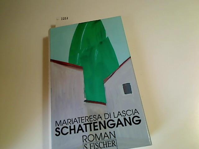 Schattengang : Roman. Aus dem Ital. von Dora Winkler