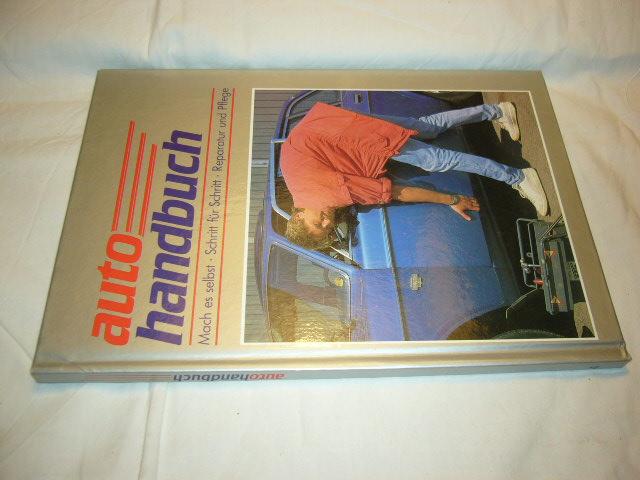 Autohandbuch 4, Mach es selbst, Schritt für Schritt, Reparatur und Pflege