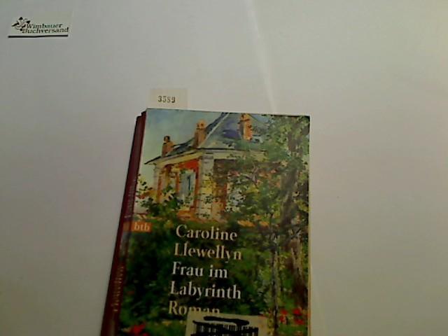 Frau im Labyrinth : Roman. Dt. von Liselotte Prugger, Goldmann ; 72091 : btb Dt. Erstveröff., 1. Aufl.