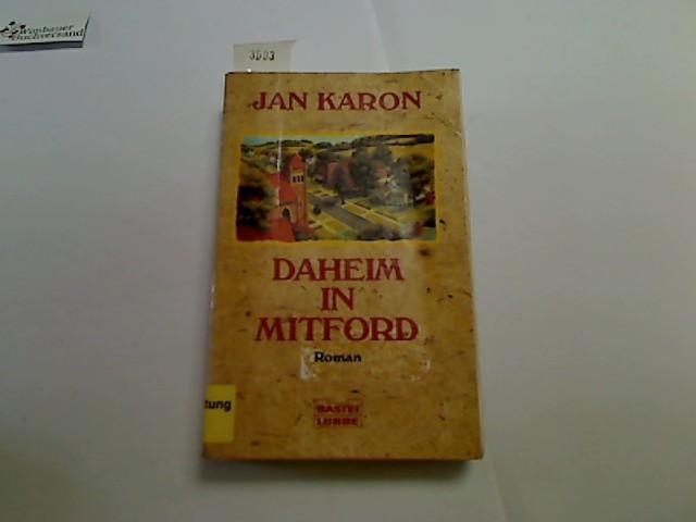 Daheim in Mitford : Roman. Ins Dt. übertr. von Michaela Link, Bastei-Lübbe-Taschenbuch ; Bd. 13885 : Allgemeine Reihe 2. Aufl.