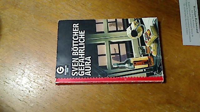 Gefährliche Aura : Kriminalroman. Goldmann ; 5139 : Goldmann-Krimi 2. Aufl.
