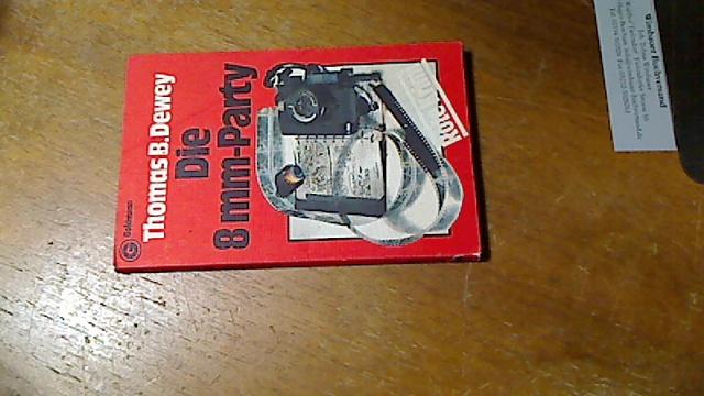 Die 8-mm-Party : Kriminalroman = The taurus trip. Thomas B. Dewey. [Aus d. Amerikan. übertr. von Fried Holm], Rote Krimi ; 4791 Ein Goldmann-Taschenbuch 4. Aufl., 31. - 36. Tsd.