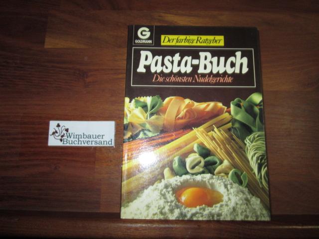 Pasta-Buch : d. schönsten Nudelgerichte Genehmigte Sonderausg., 1. Aufl.