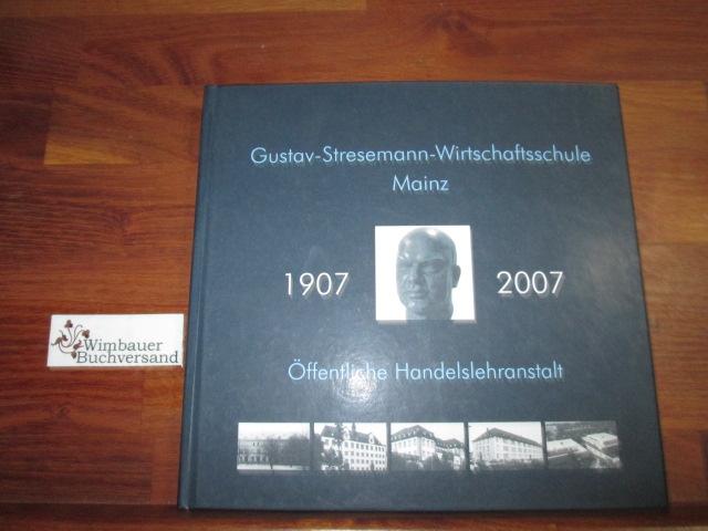 Gustav-Stresemann-Wirtschaftsschule, 1907-2007