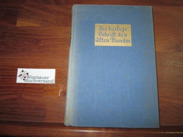 Die heilige Schrift des Alten Bundes. II. Band: Weisheitsbücher und Propheten