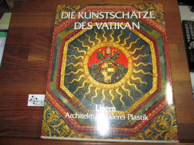 Die Kunstschätze des Vatikan. Architektur. Malerei. Plastik.