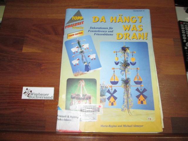 Da hängt was dran! : Dekorationen für Fensterkreuze und Friesenbäume ; mit Vorlagen in Originalgröße. 2. Aufl.