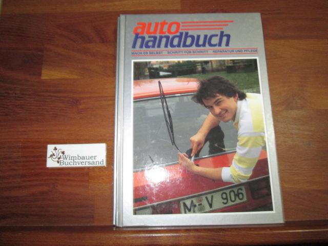 Autohandbuch 9, Mach es selbst, Schritt für Schritt, Reparatur und Pflege