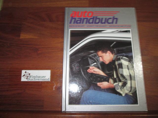 Autohandbuch 7, Mach es selbst, Schritt für Schritt, Reparatur und Pflege