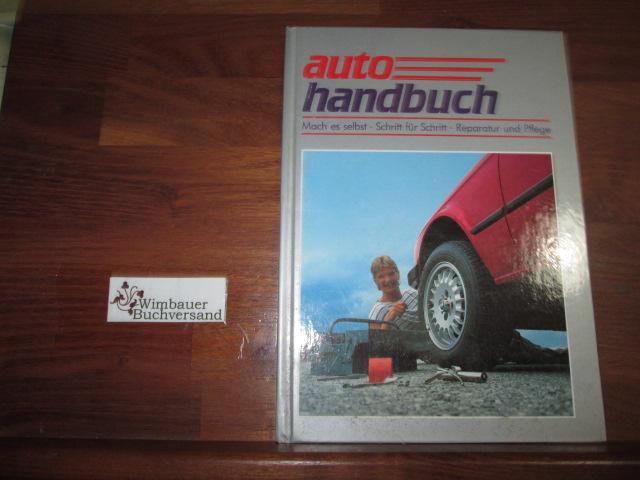 Autohandbuch 2, Mach es selbst, Schritt für Schritt, Reparatur und Pflege