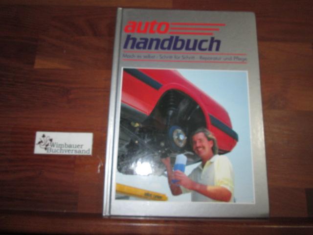 Autohandbuch 11, Mach es selbst, Schritt für Schritt, Reparatur und Pflege