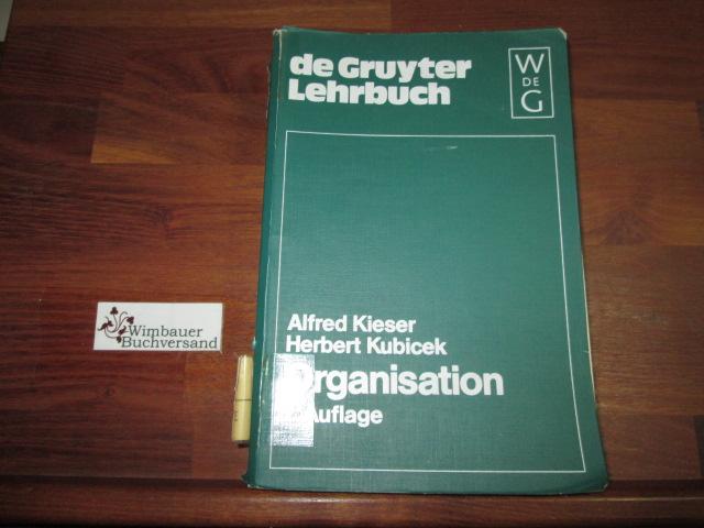 Organisation. ; Herbert Kubicek 2., neubearb. u. erw. Aufl.