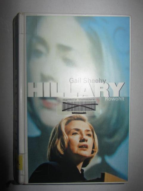 Hillary [Clinton]  1. Auflage - Sheehy, Gail