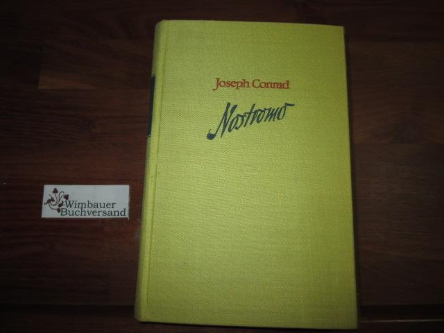 Nostromo : Roman. Aus d. Engl. übers. von Ernst W. Freissler