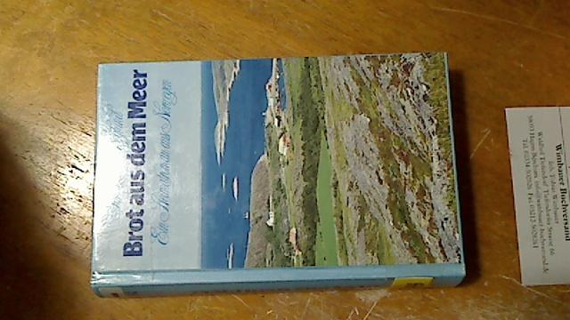 Brot aus dem Meer : ein Heimatroman aus Norwegen. [Die Übers. besorgte Ingrid Sack], Rosenheimer Raritäten