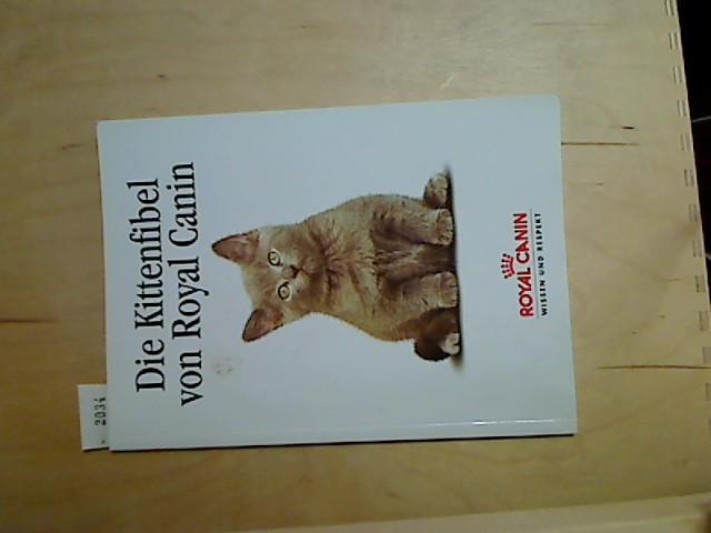 Die Kittenfibel von Royal Canin.