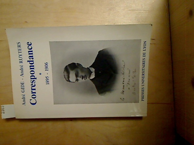 Correspondance Andre Gide / André Ruyters Tome 1 :  1895-1906