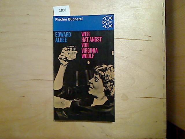 Wer hat Angst vor Virginia Woolf? : Ein Stück in 3 Akten. Übers. von Pinkas Braun, Fischer-Bücherei ; 7015 81. - 87. Tsd.