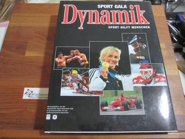 Sport Gala Dynamik. Sport hilft Menschen.
