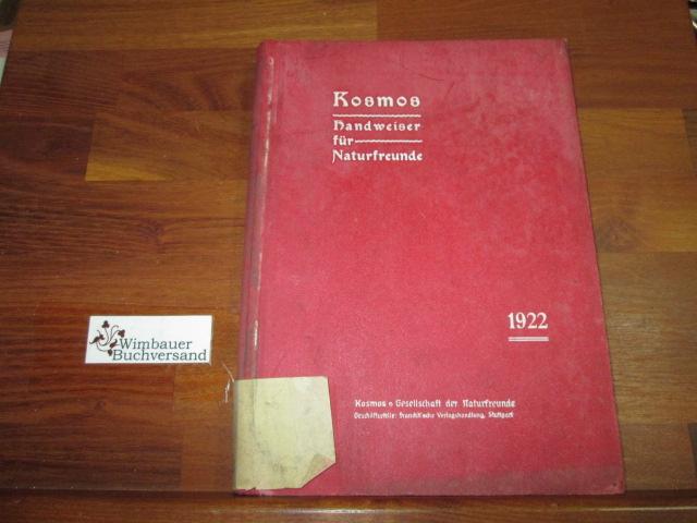 Kosmos. Handweiser für Naturfreunde, XIX. Jahrgang, 1922