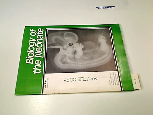 Biology of the Neonate (Formerly: Biologia Neonatorum). Foetal and Neonatal Reserach, 56/3/84, September 1984