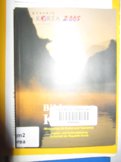 Bilder von Korea / Dynamic Korea 2005 2. Auflage
