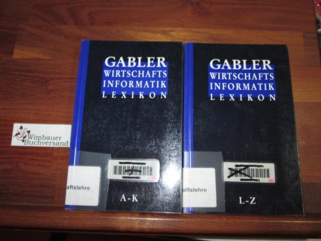 Gabler, Wirtschaftsinformatik-Lexikon. - Bd. 1. A - K und Band 2 L-Z