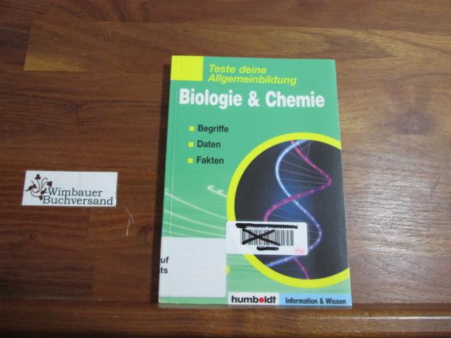 Teste deine Allgemeinbildung: Biologie & Chemie 2., Aufl.